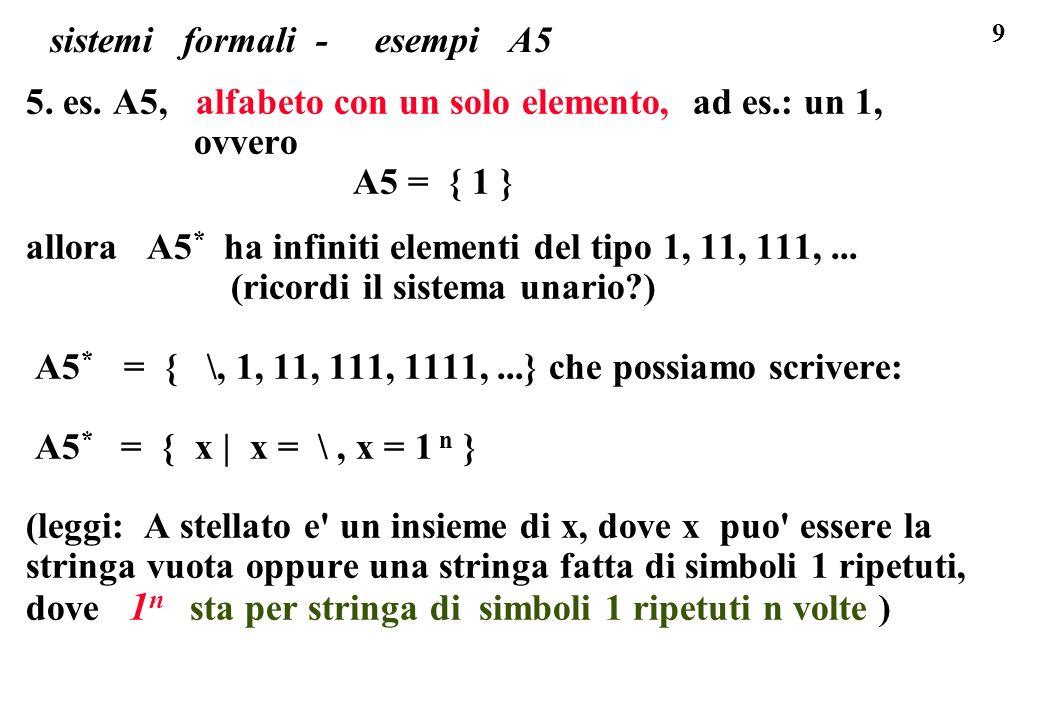 9 sistemi formali - esempi A5 5. es.