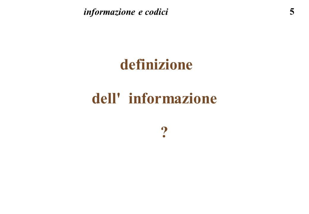 46 I N F O R M A Z I O N E - dati composti ritorniamo sull esempio per il caso di dato composto con simboli NON indipendenti tra loro: nel dato CAROTA, per ipotesi una parola della lingua italiana, la probabilita delle singole lettere cambia: per la prima e 1/25: C per la seconda lettera - deve essere una vocale, oppure una h, r , l , s , n , quindi la probabilita e 1/10...
