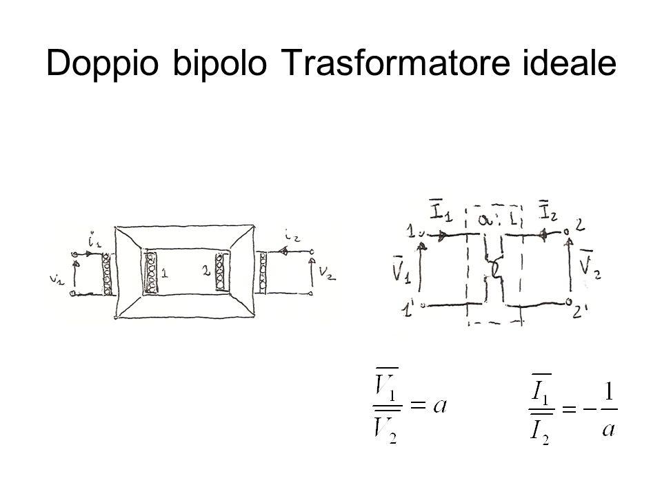 Doppio bipolo Trasformatore ideale