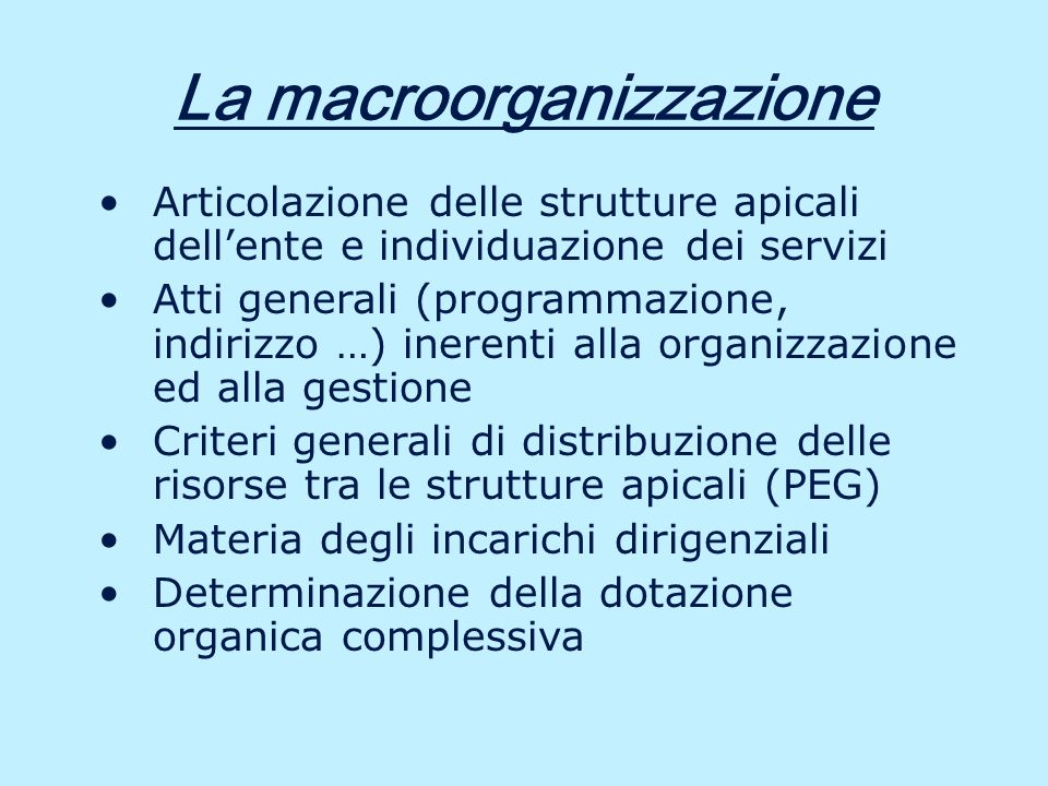 La situazione attuale – 3 Anche alla luce dei cambiamenti introdotti dalla riforma di cui al d.lgs.