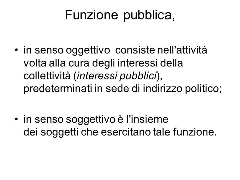 Funzione pubblica = Pubblica amministrazione ?