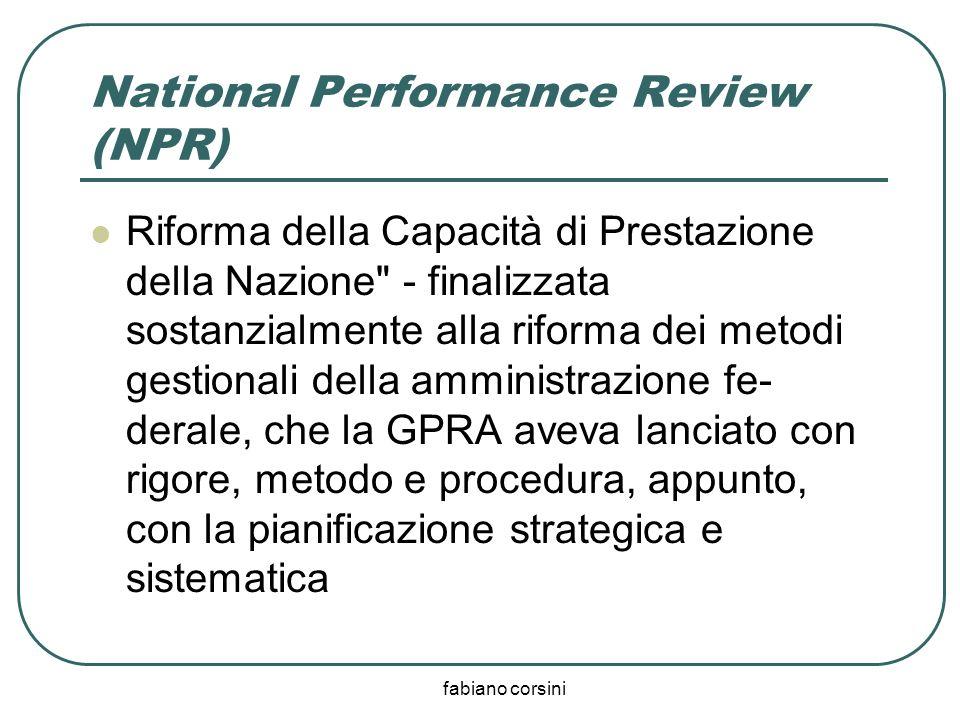 fabiano corsini National Performance Review (NPR) Riforma della Capacità di Prestazione della Nazione