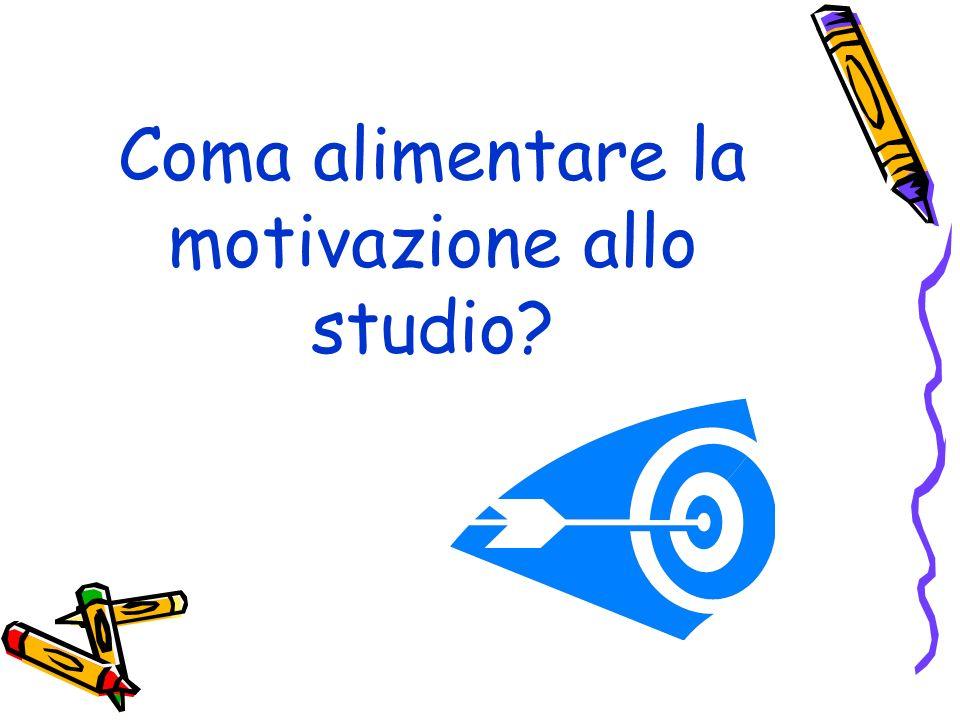 Coma alimentare la motivazione allo studio?