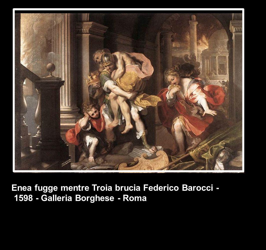 Enea fugge mentre Troia brucia Federico Barocci - 1598 - Galleria Borghese - Roma