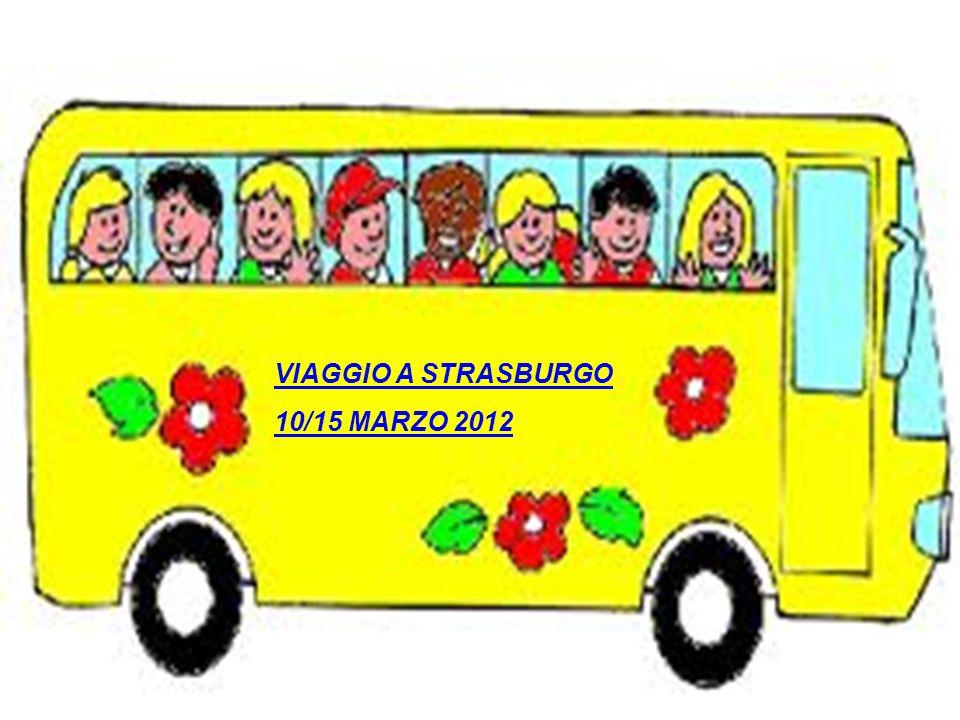 VIAGGIO A STRASBURGO 10/15 MARZO 2012
