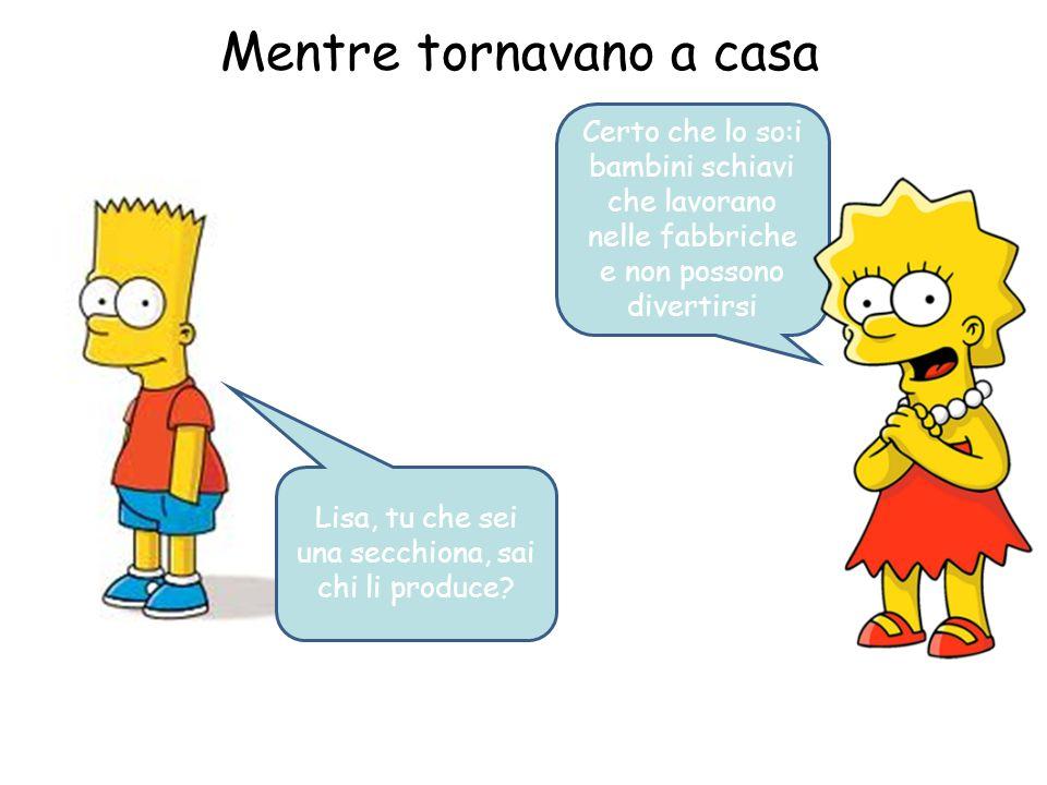 Bart e Lisa si recano ad un negozio sportivo Bart,guarda questo. Ti piace? Si tanto, lo prendo.