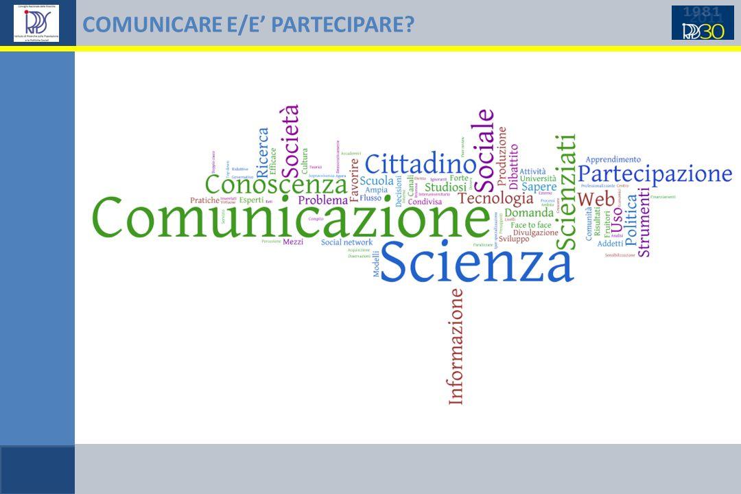 COMUNICARE E/E PARTECIPARE