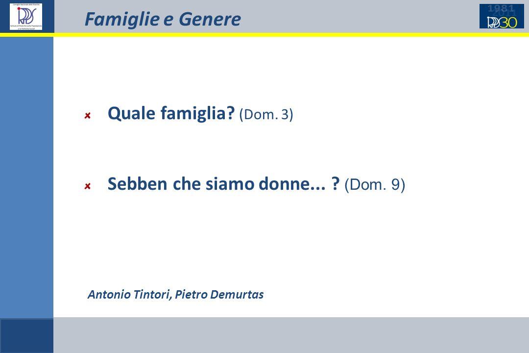 Famiglie e Genere Antonio Tintori, Pietro Demurtas Quale famiglia.