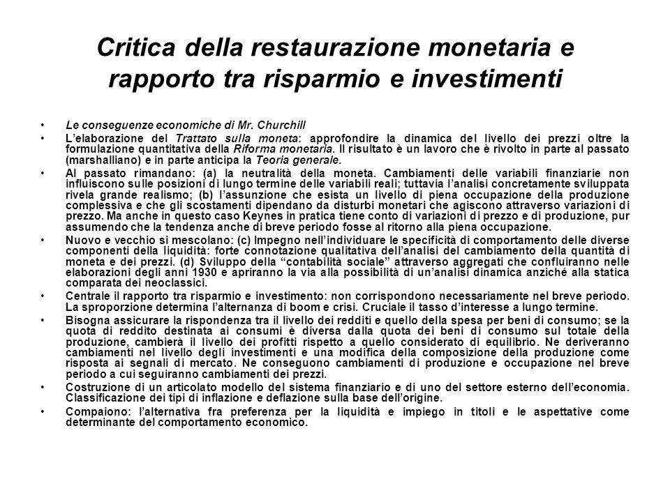 Critica della restaurazione monetaria e rapporto tra risparmio e investimenti Le conseguenze economiche di Mr.