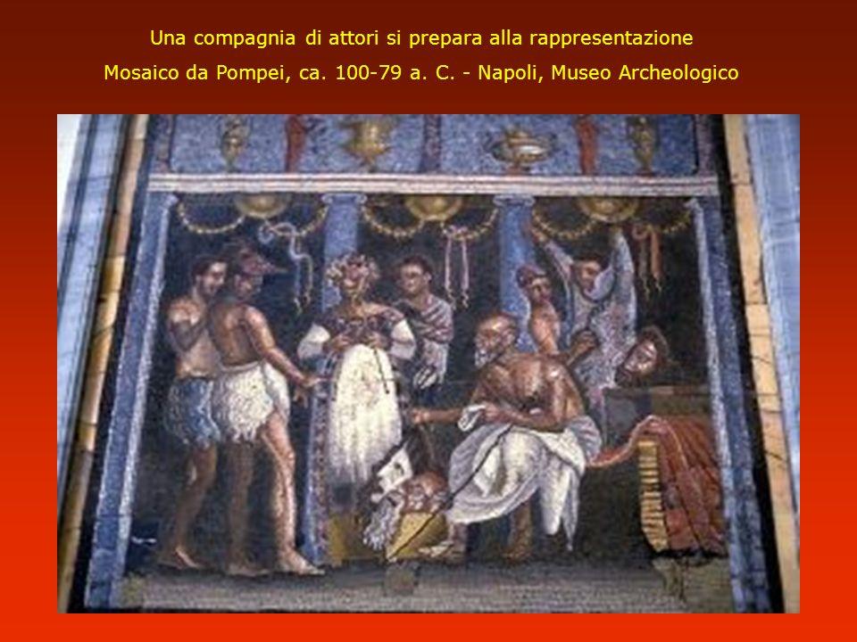 Una compagnia di attori si prepara alla rappresentazione Mosaico da Pompei, ca. 100-79 a. C. - Napoli, Museo Archeologico