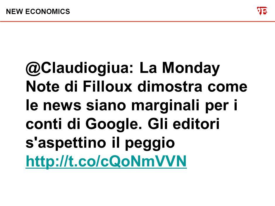 NEW ECONOMICS @Claudiogiua: Gli editori di mezza Europa contro Google: per chi non l avesse letto, l articolo dell autorevole @carr2n sul NYT.