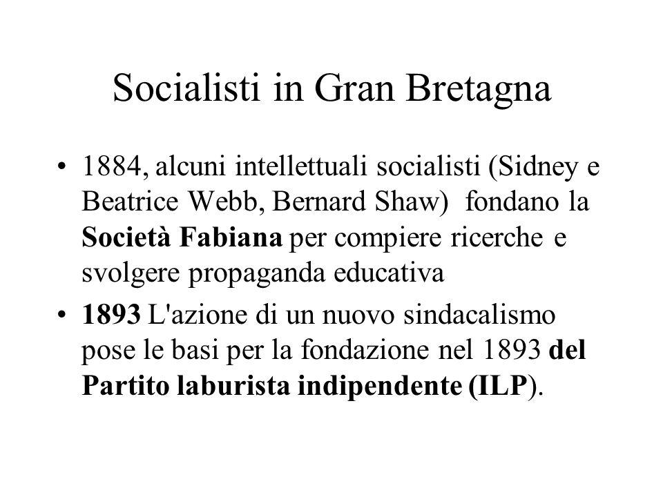 Socialisti in Gran Bretagna 1884, alcuni intellettuali socialisti (Sidney e Beatrice Webb, Bernard Shaw) fondano la Società Fabiana per compiere ricer