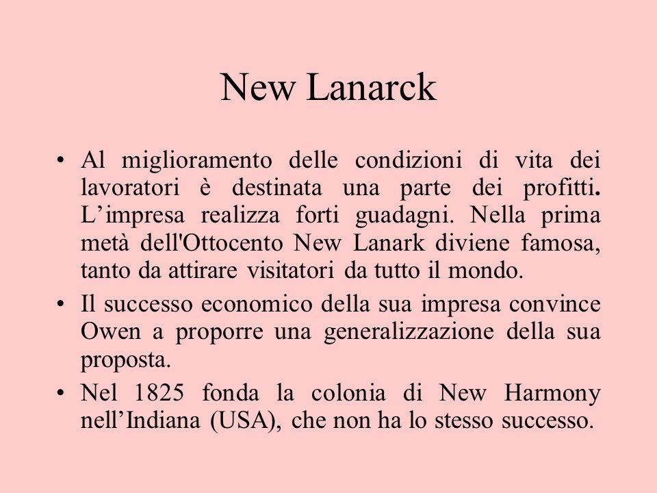 New Lanarck Al miglioramento delle condizioni di vita dei lavoratori è destinata una parte dei profitti. Limpresa realizza forti guadagni. Nella prima