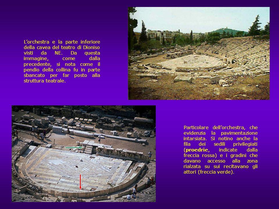 Il teatro di Atene fu costruito, in epoca non precisabile (fine VI secolo a.C.?) allinterno del santuario di Dioniso Eleutereo, a sua volta realizzato