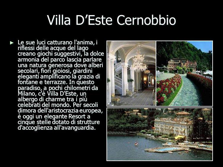 Villa DEste Cernobbio Le sue luci catturano l anima, i riflessi delle acque del lago creano giochi suggestivi, la dolce armonia del parco lascia parlare una natura generosa dove alberi secolari, fiori gioiosi, giardini eleganti amplificano la grazia di fontane e terrazze.