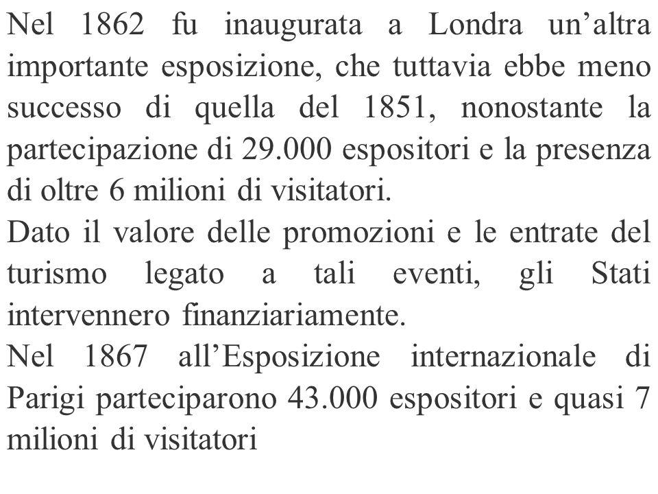 Nel 1862 fu inaugurata a Londra unaltra importante esposizione, che tuttavia ebbe meno successo di quella del 1851, nonostante la partecipazione di 29