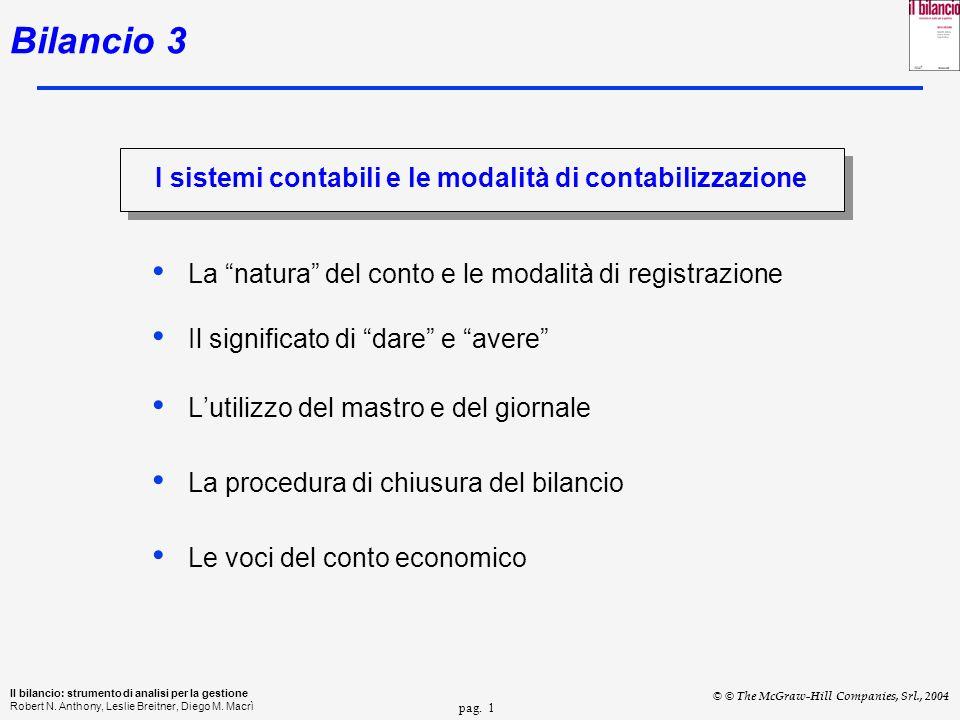 pag. 1 Il bilancio: strumento di analisi per la gestione Robert N.