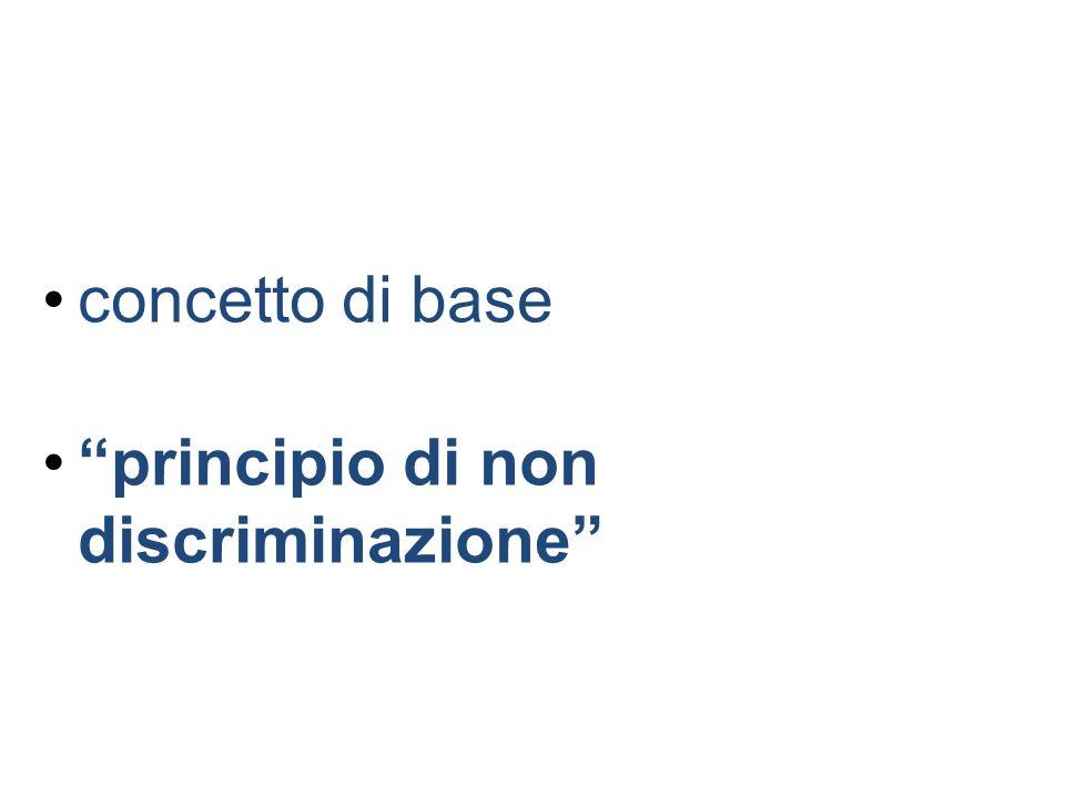 concetto di base principio di non discriminazione