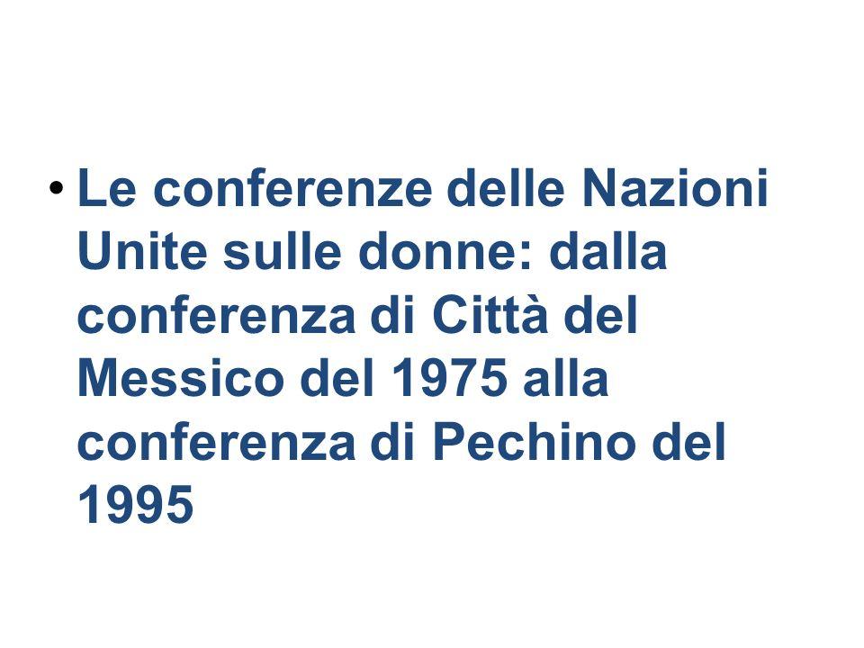 Le conferenze delle Nazioni Unite sulle donne: dalla conferenza di Città del Messico del 1975 alla conferenza di Pechino del 1995