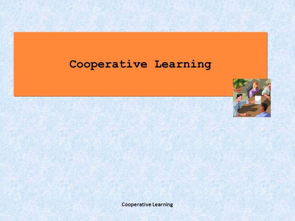 Cooperative learning22 Gli esperti di CL distinguono tra cooperative learning informale, esercizi brevi assegnati in classe a gruppi non fissi di due o più studenti, e cooperative learning formale, esercizi più lunghi e impegnativi assegnati a gruppi di studenti che lavorano insieme per una parte significativa del corso.
