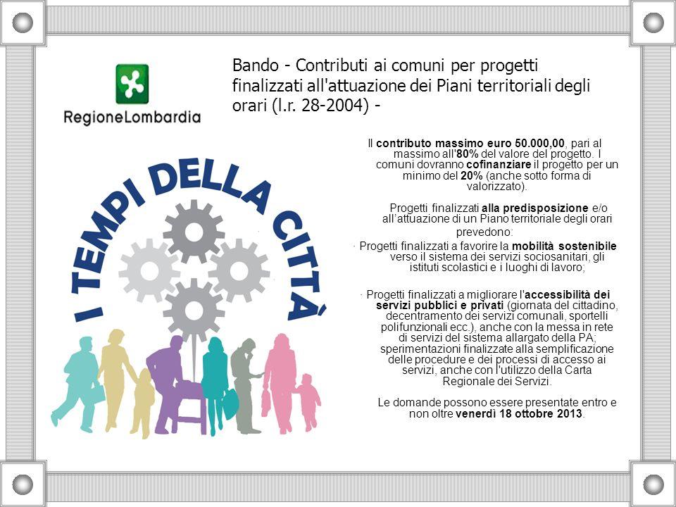Il contributo massimo euro 50.000,00, pari al massimo all'80% del valore del progetto. I comuni dovranno cofinanziare il progetto per un minimo del 20