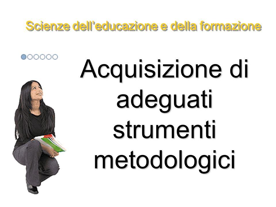Acquisizione di consapevolezza critica riguardo ai problemi ambientali e territoriali Scienze delleducazione e della formazione