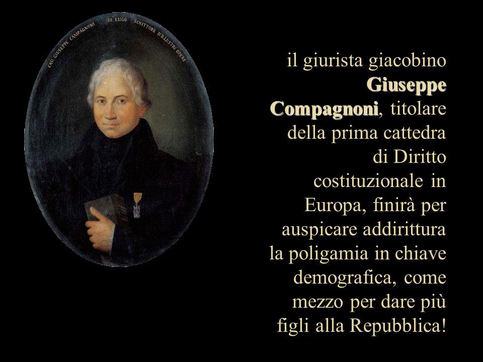 Giuseppe Compagnoni il giurista giacobino Giuseppe Compagnoni, titolare della prima cattedra di Diritto costituzionale in Europa, finirà per auspicare