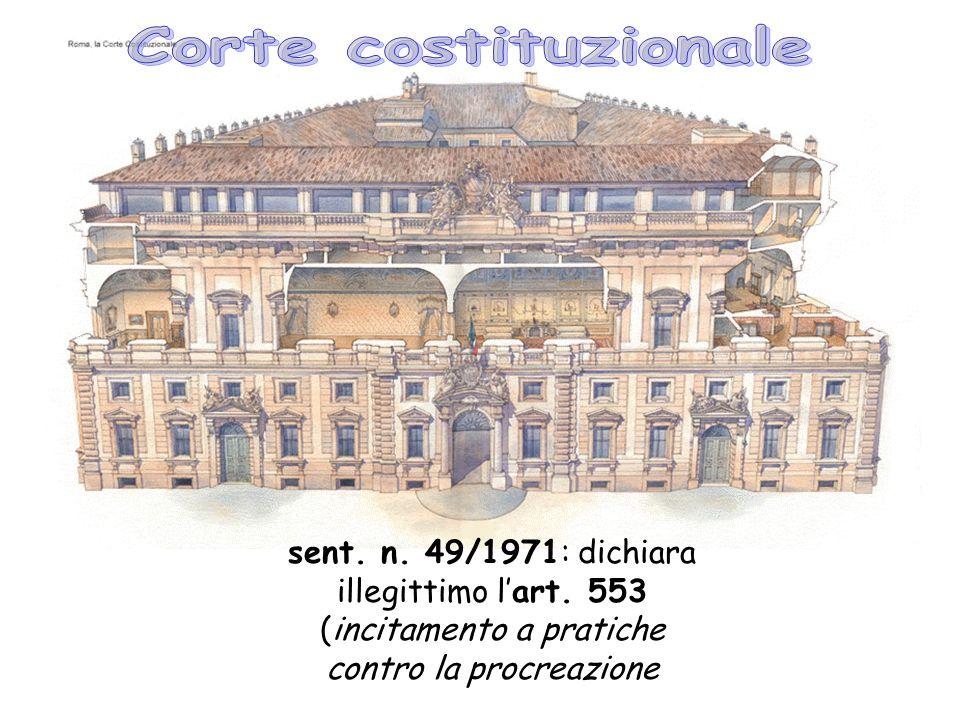 sent. n. 49/1971: dichiara illegittimo lart. 553 (incitamento a pratiche contro la procreazione