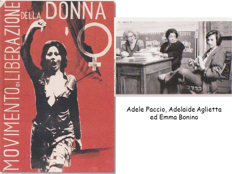 Adele Faccio, Adelaide Aglietta ed Emma Bonino