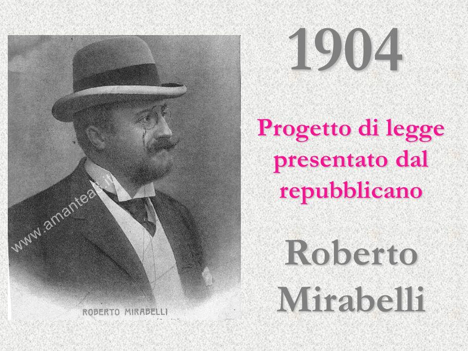 Progetto di legge presentato dal repubblicano Roberto Mirabelli 1904