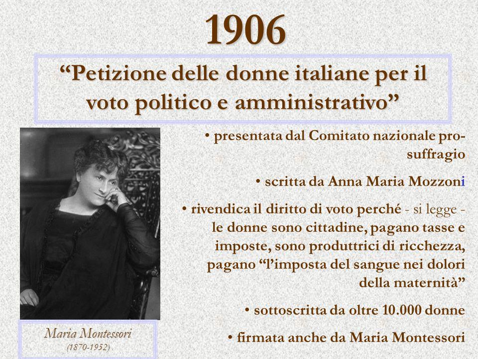1906 Petizione delle donne italiane per il voto politico e amministrativo presentata dal Comitato nazionale pro- suffragio scritta da Anna Maria Mozzo