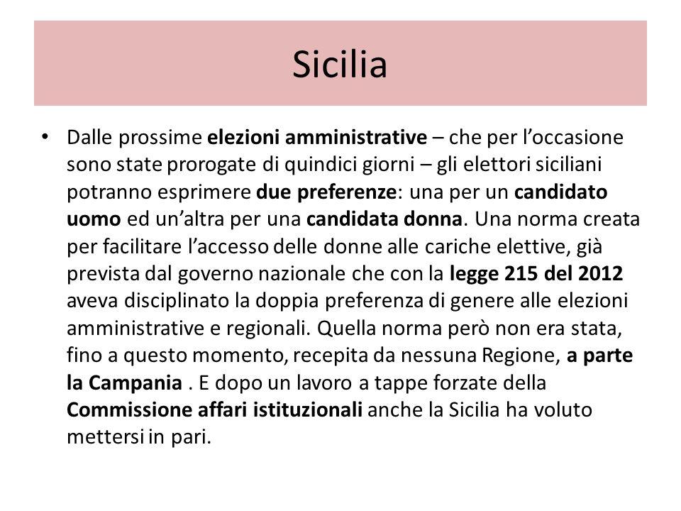 Sicilia Dalle prossime elezioni amministrative – che per loccasione sono state prorogate di quindici giorni – gli elettori siciliani potranno esprimere due preferenze: una per un candidato uomo ed unaltra per una candidata donna.