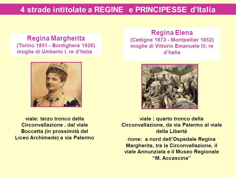 Regina Margherita (Torino 1851 - Bordighera 1926) moglie di Umberto I, re dItalia Regina Elena (Cettigne 1873 - Montpellier 1952) moglie di Vittorio E