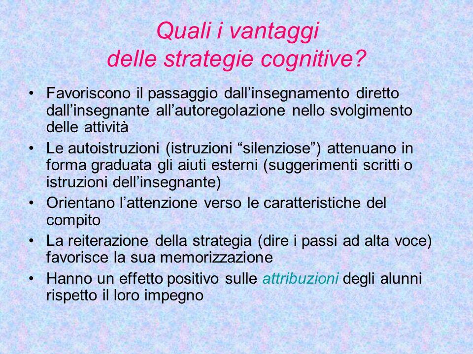 Quali i vantaggi delle strategie cognitive.