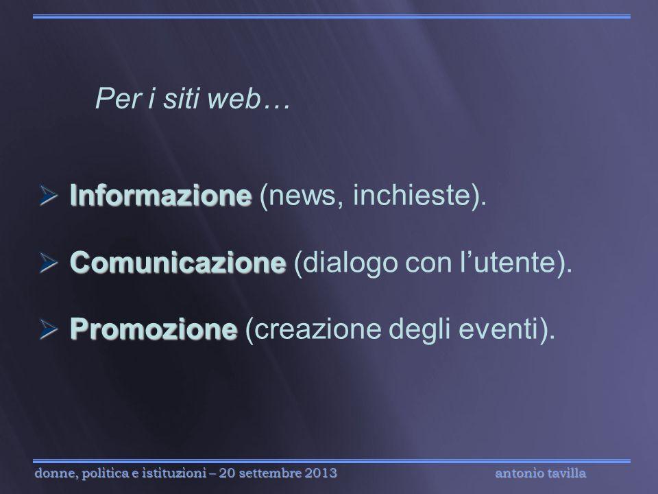 antonio tavilla donne, politica e istituzioni – 20 settembre 2013 Per i siti web… Informazione Informazione (news, inchieste). Comunicazione Comunicaz