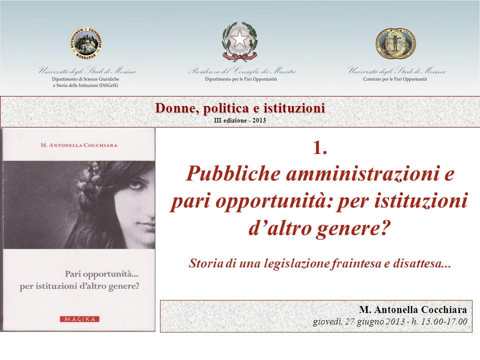 1. Pubbliche amministrazioni e pari opportunità: per istituzioni daltro genere.