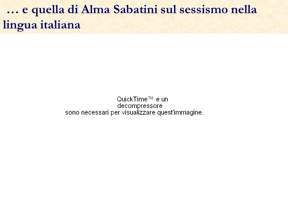 … e quella di Alma Sabatini sul sessismo nella lingua italiana