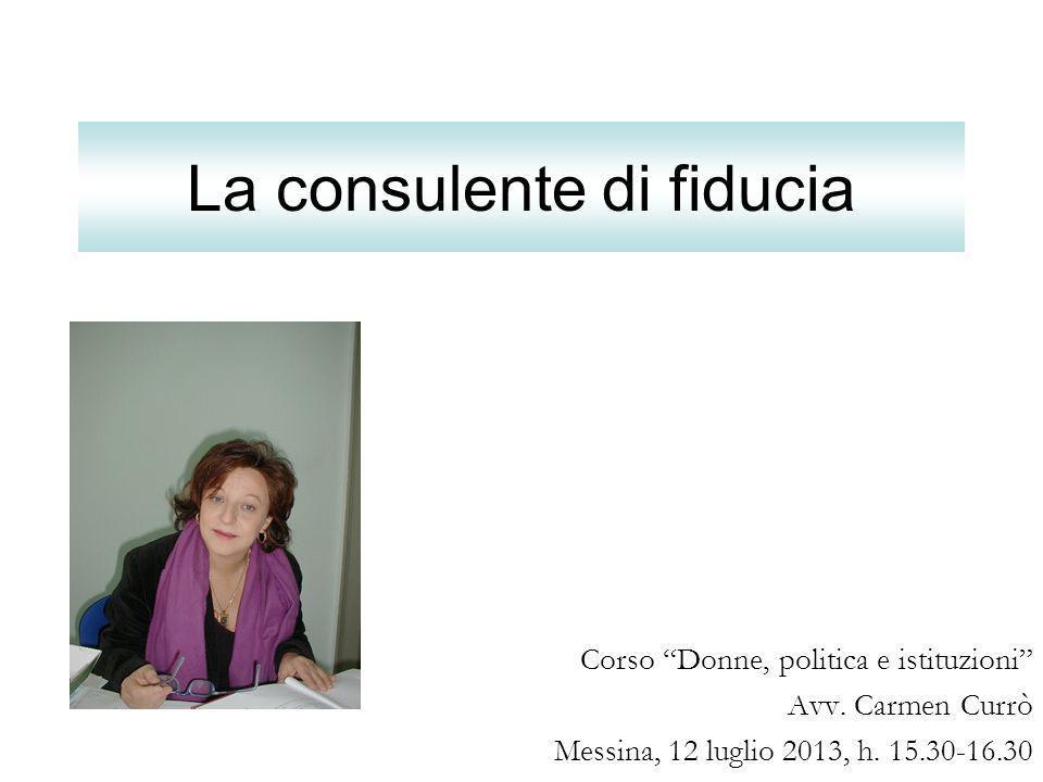 La consulente di fiducia Corso Donne, politica e istituzioni Avv.