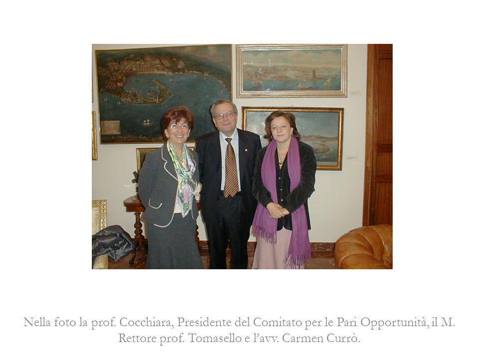 Nella foto la prof. Cocchiara, Presidente del Comitato per le Pari Opportunità, il M.