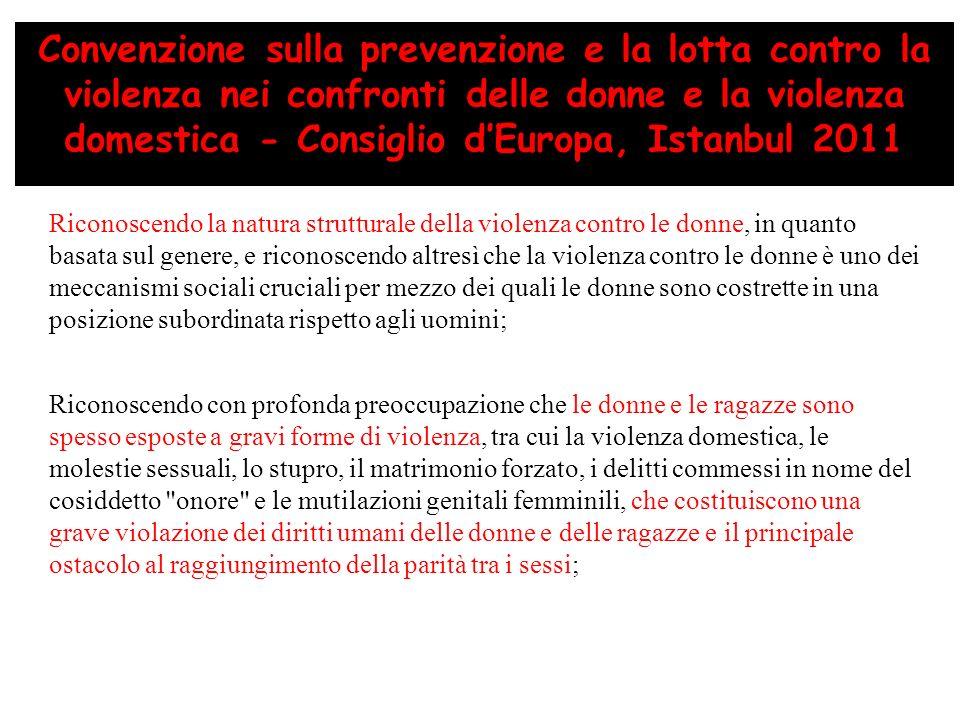 Convenzione sulla prevenzione e la lotta contro la violenza nei confronti delle donne e la violenza domestica - Consiglio dEuropa, Istanbul 2011 Ricon