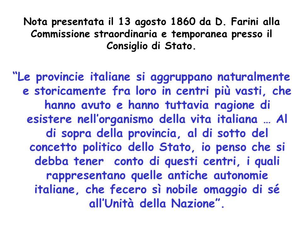 Nota presentata il 13 agosto 1860 da D. Farini alla Commissione straordinaria e temporanea presso il Consiglio di Stato. Le provincie italiane si aggr