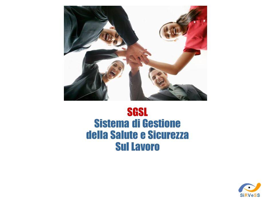 SGSL Sistema di Gestione della Salute e Sicurezza Sul Lavoro