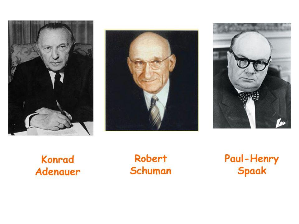 Robert Schuman Paul-Henry Spaak Konrad Adenauer