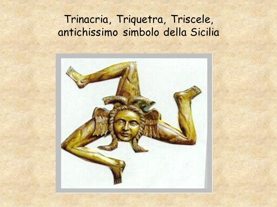 Trinacria, Triquetra, Triscele, antichissimo simbolo della Sicilia
