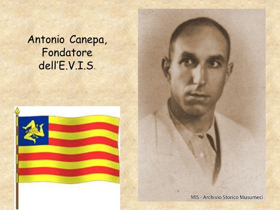 Antonio Canepa, Fondatore dellE.V.I.S.