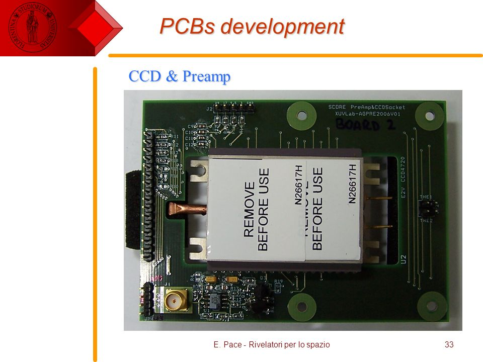 E. Pace - Rivelatori per lo spazio33 PCBs development CCD & Preamp