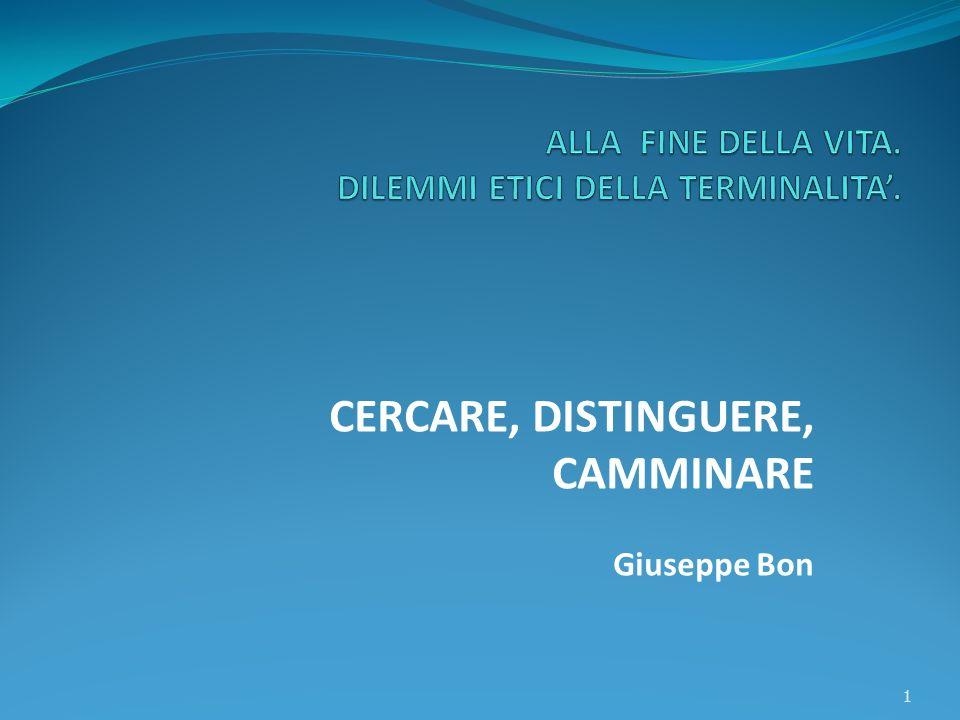 CERCARE, DISTINGUERE, CAMMINARE Giuseppe Bon 1