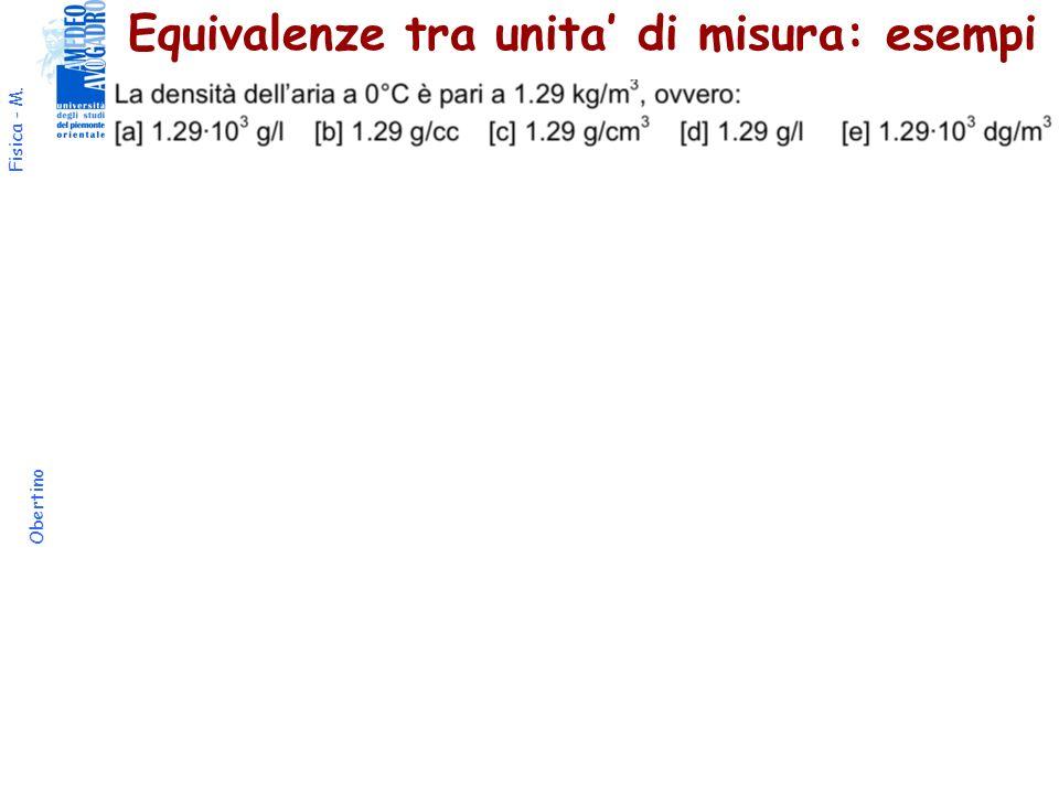 Fisica - M. Obertino Equivalenze tra unita di misura: esempi