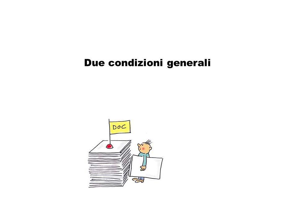 Due condizioni generali Consultazione: due condizioni generali