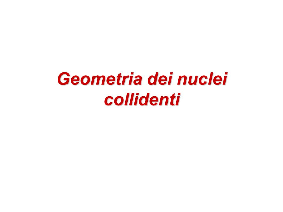 Geometria dei nuclei collidenti